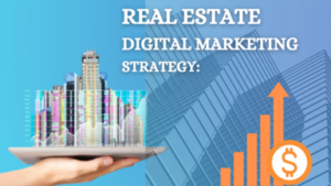 Read more about the article Digital Marketing for Real Estate